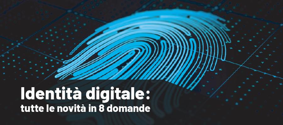 8 domande sull'identità digitale: obbligatoria per imprese e professionisti
