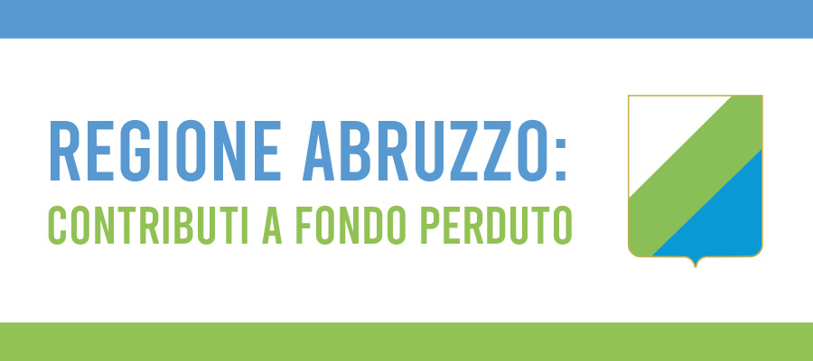 Abruzzo: 5000 euro a fondo perduto per investimenti