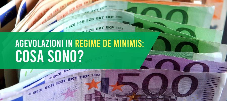 Aiuti alle imprese in regime De Minimis: che cosa vuol dire?