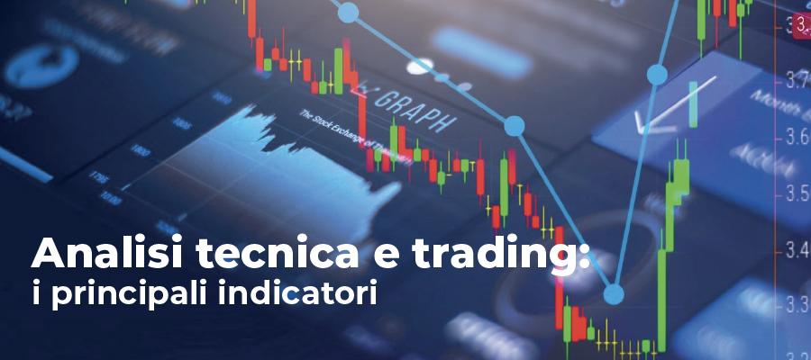 Analisi tecnica e trading: i principali indicatori