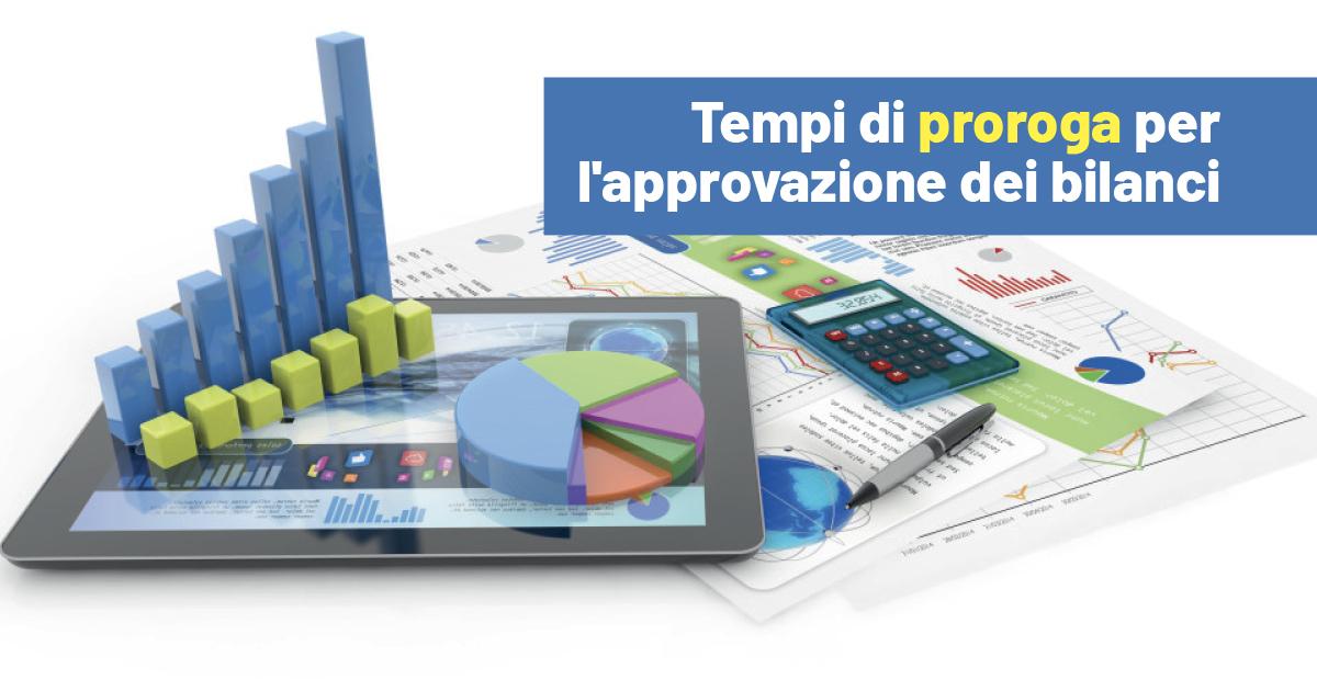Approvazione del bilancio: tempi di proroga e caratteristiche