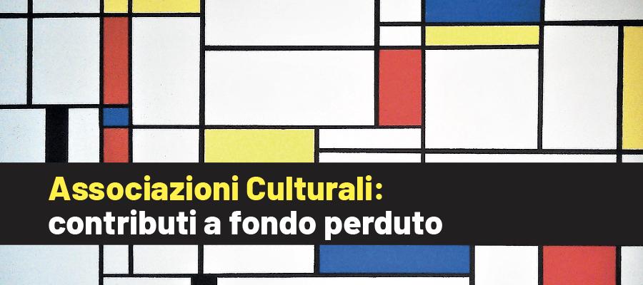 Associazioni Culturali: contributi a fondo perduto