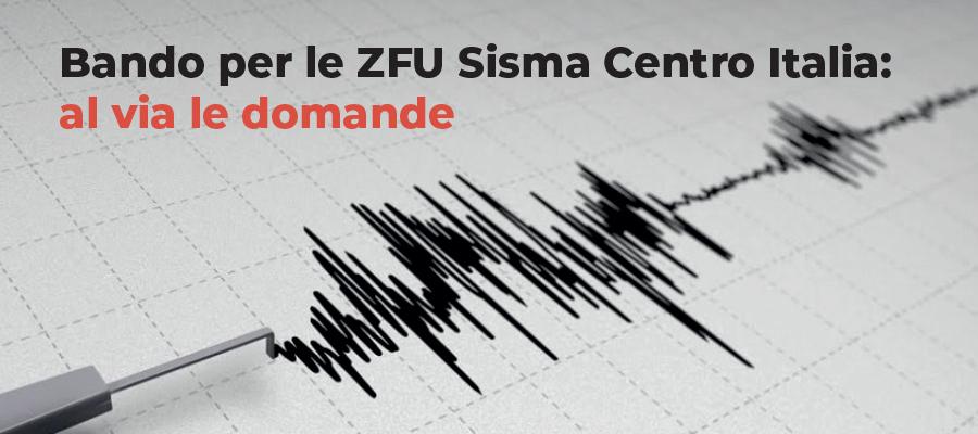Bando per le ZFU Sisma Centro Italia: al via le domande