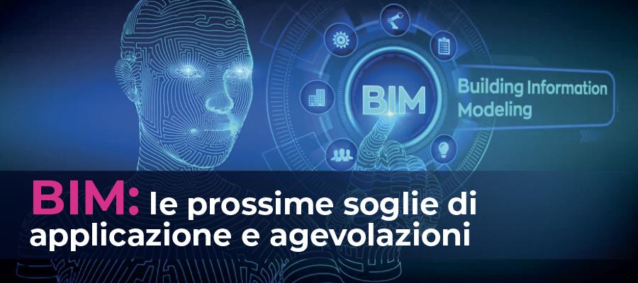 BIM: le prossime soglie di applicazione e agevolazioni