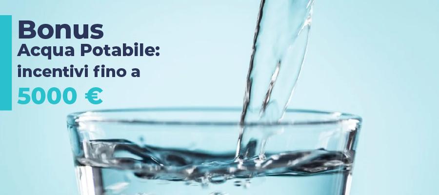Bonus Acqua Potabile: incentivi fino a 5000 euro