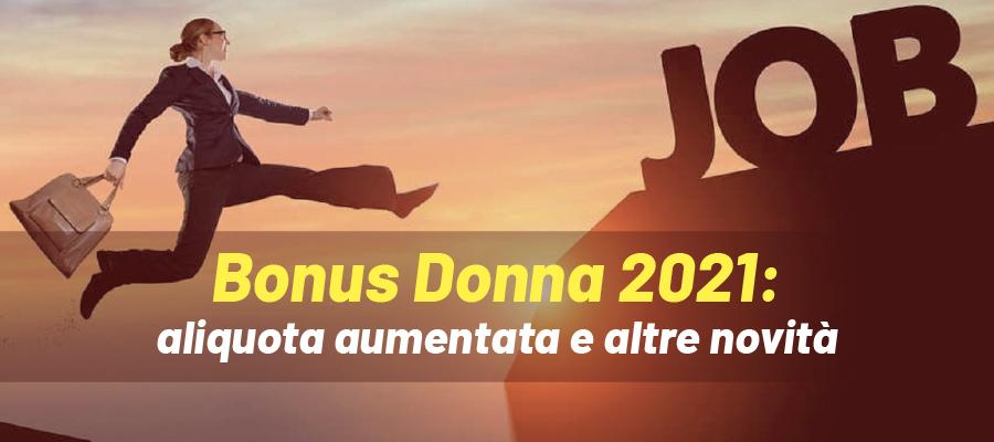 Bonus Donna 2021: aliquota aumentata e altre novità