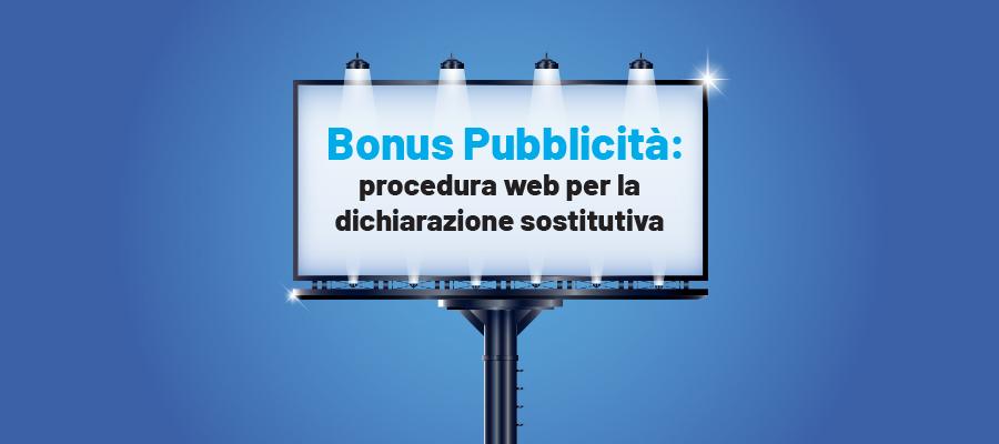 Bonus Pubblicità: procedura web per la dichiarazione sostitutiva