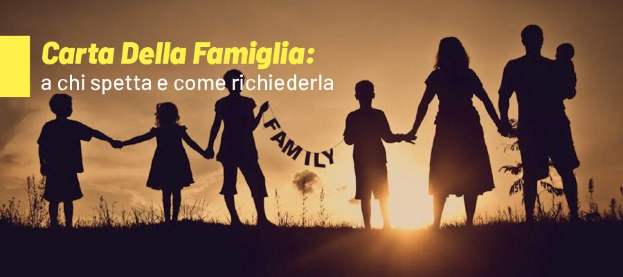 Carta della famiglia: che cos'è e a chi spetta