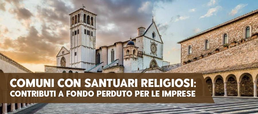 Comuni con Santuari religiosi: contributi a fondo perduto per le imprese