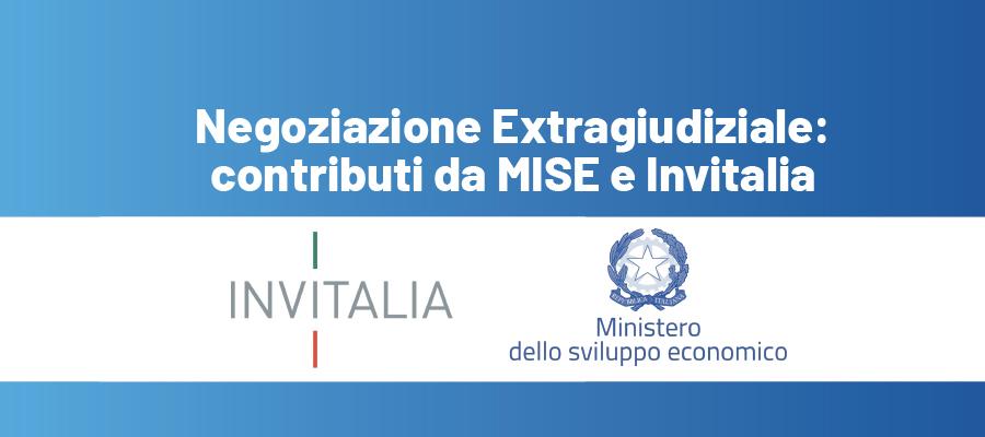 Contributi alla negoziazione extragiudiziale: il bando di MISE e Invitalia