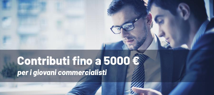 Contributi fino a 5000 euro per i giovani commercialisti