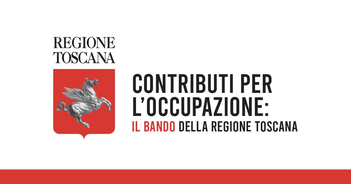 Contributi per l'occupazione: il bando della Regione Toscana