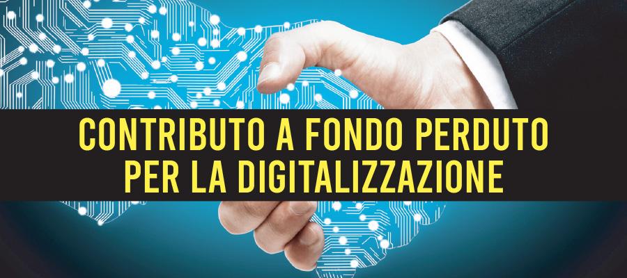 Contributo a fondo perduto per la digitalizzazione