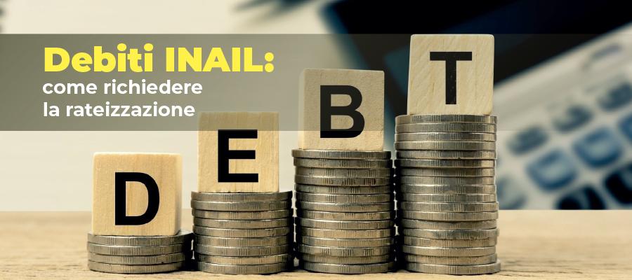 Debiti INAIL: come richiedere la rateizzazione