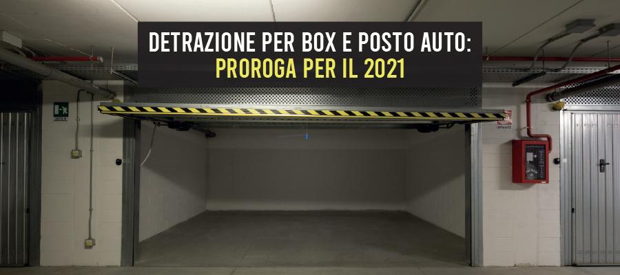 Detrazione per box e posto auto: proroga per il 2021