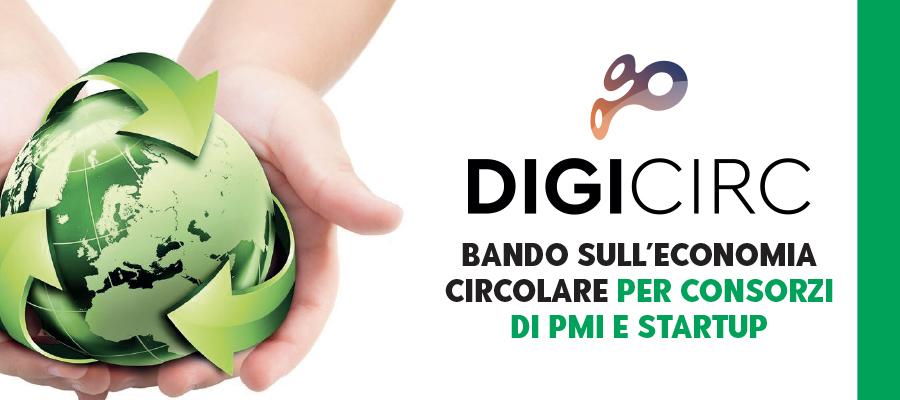 DigiCirc: bando sull'economia circolare per consorzi di PMI e Startup