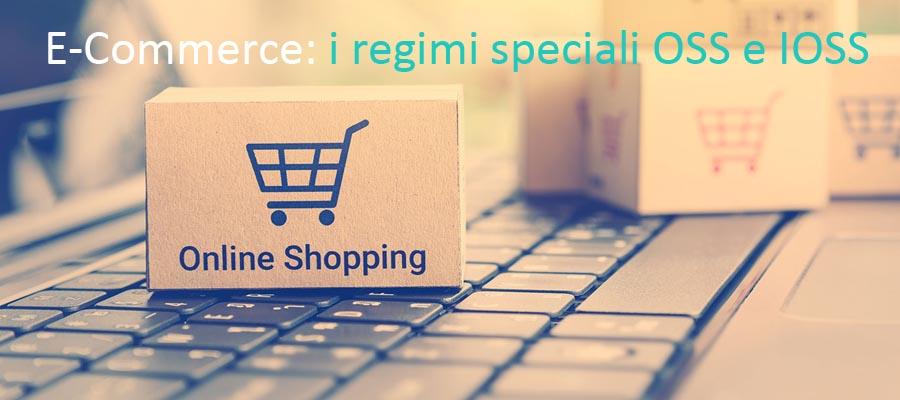 E-Commerce: in arrivo i regimi speciali OSS e IOSS