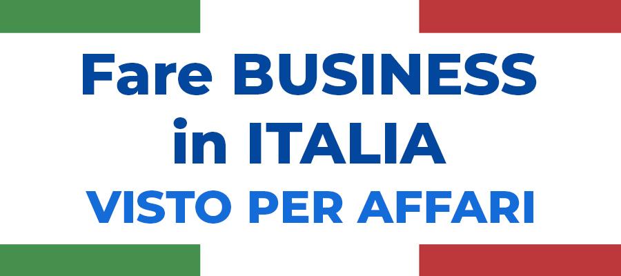 Fare business in Italia: il visto per affari