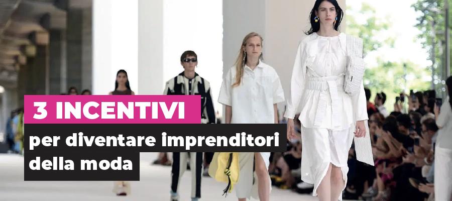 Fare impresa nella moda: 3 incentivi sempre validi da Invitalia