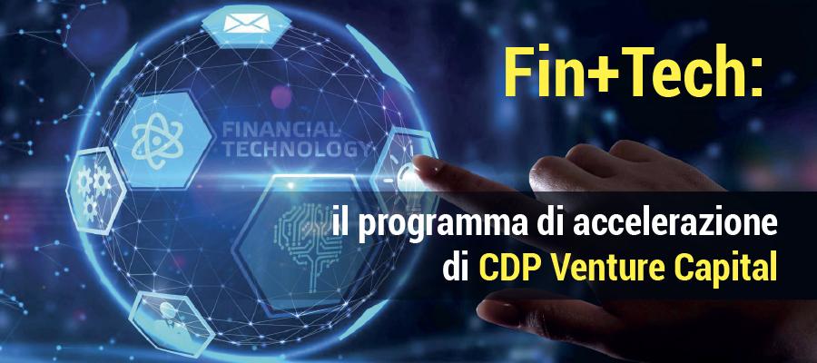 Fin+Tech: il programma di accelerazione di CDP Venture Capital