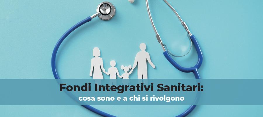 Fondi Integrativi Sanitari: cosa sono e a chi si rivolgono