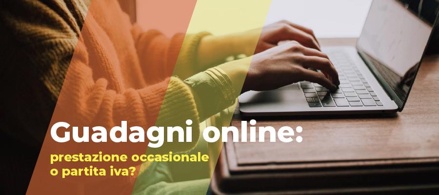 Guadagni online: prestazione occasionale o partita iva?