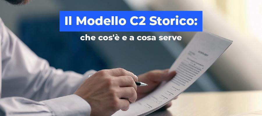 Il Modello C2 Storico: che cos