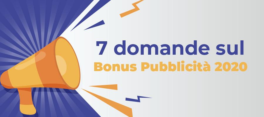 Investimenti pubblicitari: 7 domande sul bonus pubblicità