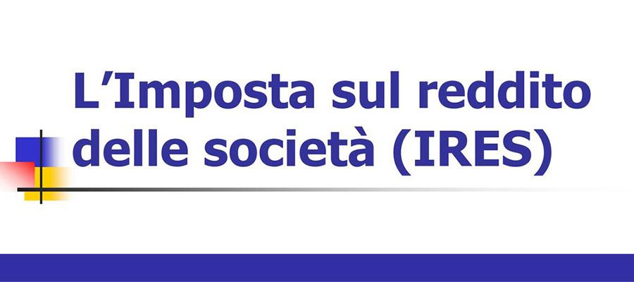 IRES (Imposta sul Reddito delle Società), che cos'è e come si calcola