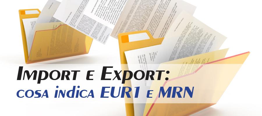 Movement Reference Number e EUR1 : cosa sono e a cosa servono