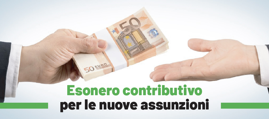 Nuove assunzioni: esonero dei contributi per 6 mesi