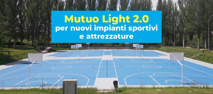 Nuovi impianti sportivi e attrezzature con Mutuo Light 2.0