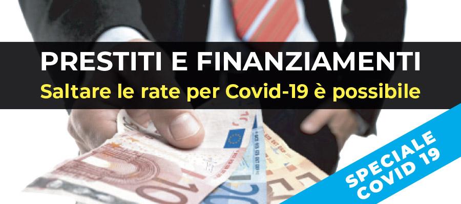 Prestiti e finanziamenti: saltare le rate per Covid-19 è possibile