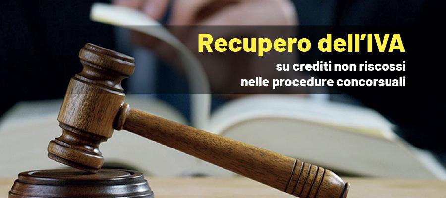 Recupero dell'IVA su crediti non riscossi nelle procedure concorsuali