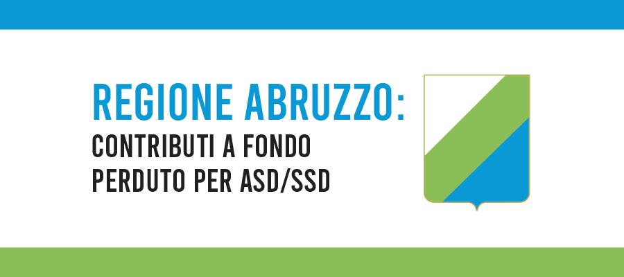 Regione Abruzzo: contributi a fondo perduto per ASD/SSD
