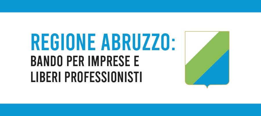 Regione Abruzzo: fino a 200 mila euro per le imprese