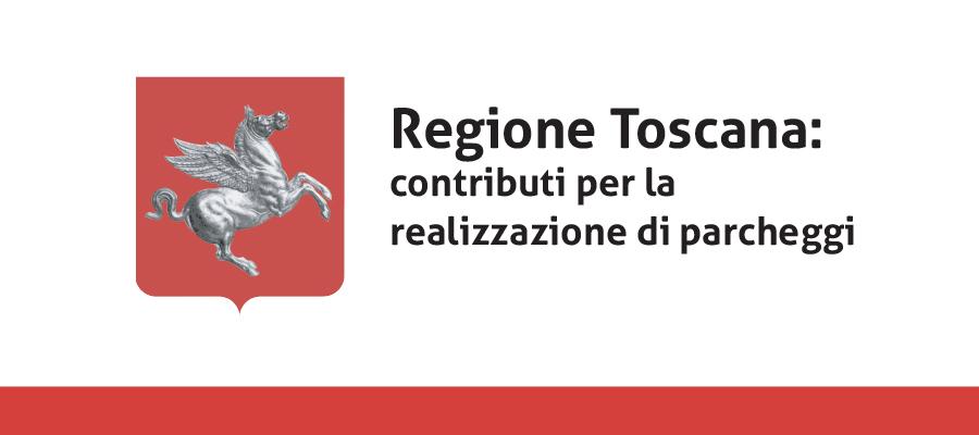 Regione Toscana: contributi per la realizzazione di parcheggi