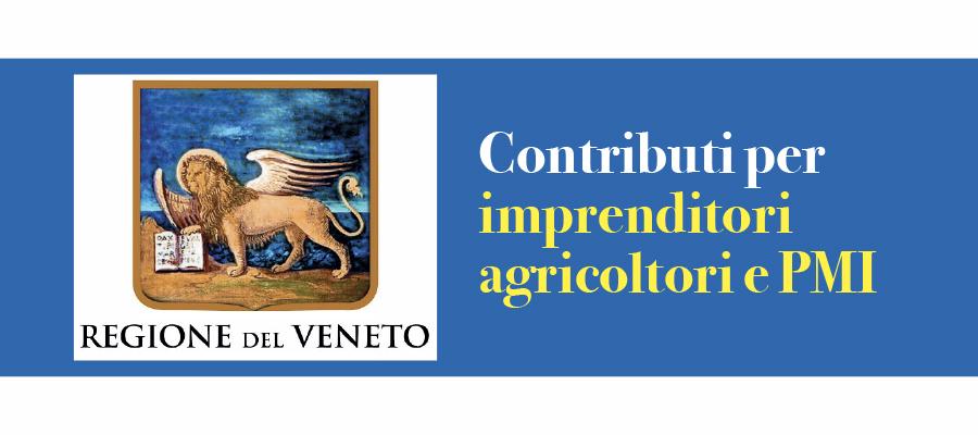 Regione Veneto: contributi per imprenditori agricoltori e PMI