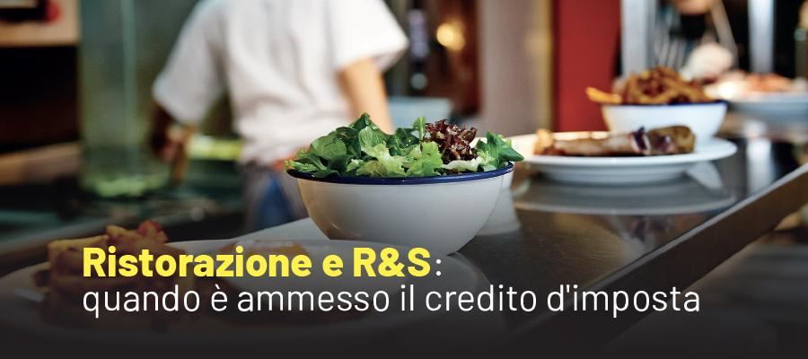 Ricerca e sviluppo nella ristorazione agevolabile con credito d