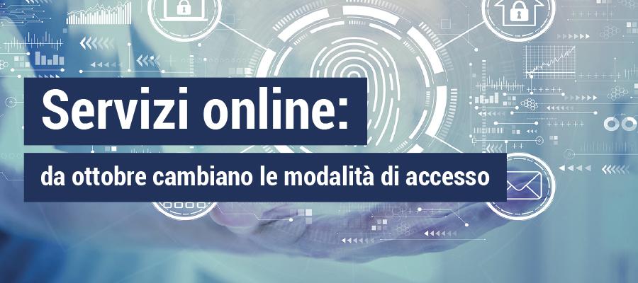 Servizi online: da ottobre cambiano le modalità di accesso