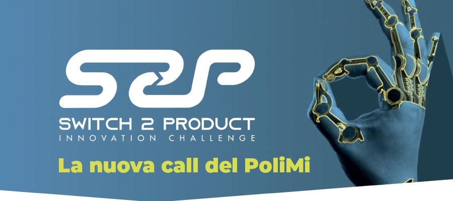 Switch2product: la call per gli studenti del Politecnico di Milano
