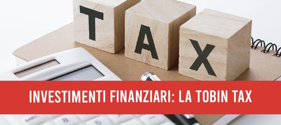 Tassazione delle rendite finanziarie: la Tobin Tax