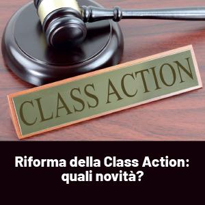 9 domande sulla riforma della Class Action