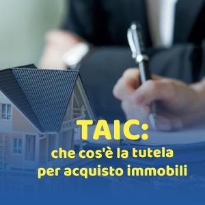 Acquistare immobili dal costruttore: la TAIC, cos'è e come si applica