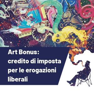 Art Bonus: imprese e privati mecenati del patrimonio culturale