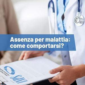 Assenza per malattia: 9 domande su come comportarsi