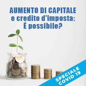 Aumento di capitale e credito d'imposta: come fare