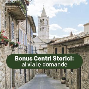 Bonus Centri Storici: al via le domande