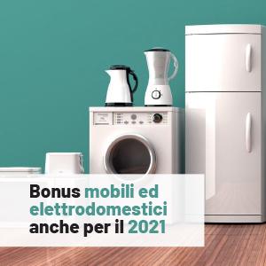 Bonus mobili ed elettrodomestici anche per il 2021