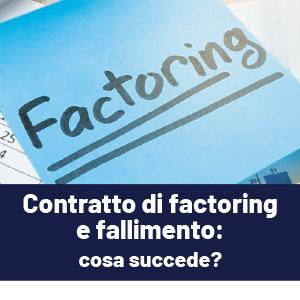 Contratto di factoring e fallimento: cosa succede?